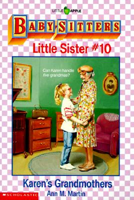 Image for Karen's Grandmothers (Baby-Sitters Little Sister, 10)