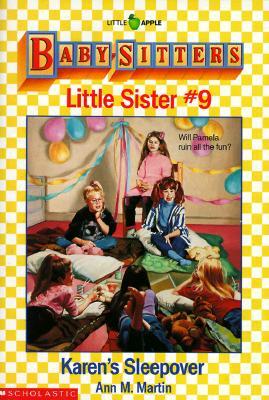 Karen's Sleepover (Baby-Sitters Little Sister, 9), ANN M. MARTIN
