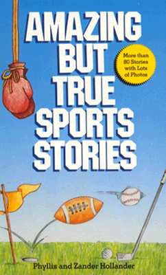 Image for Amazing But True Sports Stories