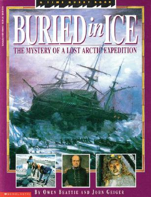 Image for Buried In Ice: the mystery of a lost Arctic expedition
