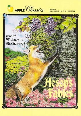 Aesop's Fables (Apple Classics), Ann Mcgovern