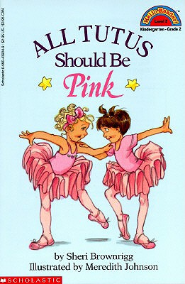 Image for ALL TUTUS SHOULD BE PINK EASY READER