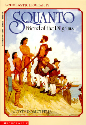 Image for SQUANTO FRIEND OF THE PILGRIMS
