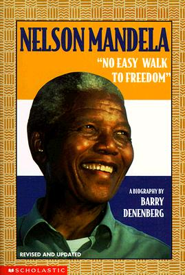 Image for Nelson Mandela: No Easy Walk To Freedom