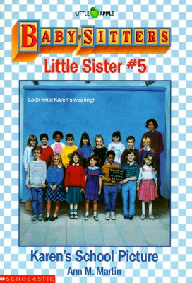 Image for Karen's School Picture (Baby-Sitters Little Sister, No. 5)