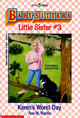 Image for Karen's Worst Day (Baby-Sitters Little Sister, No. 3)