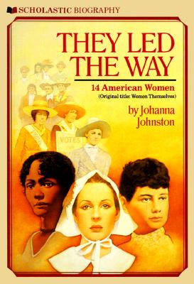 Image for They Led the Way: 14 American Women (Original Title:  Women Themselves)