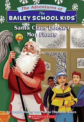 Image for Santa Claus Doesn't Mop Floors