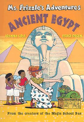 Image for ANCIENT EGYPT MS. FRIZZLE'S ADVENTURES