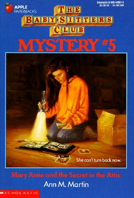 Image for Mary Anne And The Secret In The Attic (Baby-Sitters Club Mystery #5)