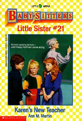Image for Karen's New Teacher (Baby-Sitters Little Sister, No. 21)