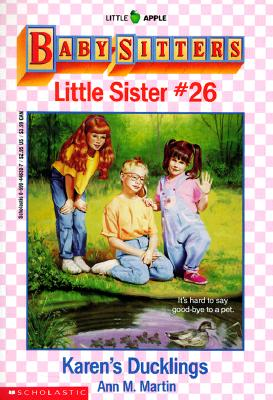 Image for Karen's Ducklings (Baby-Sitters Little Sister, No. 26)