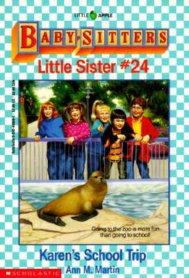 Image for Karen's School Trip (Baby-Sitters Little Sister, No. 24)
