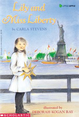 Lily and Miss Liberty, Carla Stevens