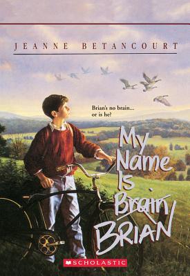 My Name Is -Brain- Brian, Betancourt, Jeanne