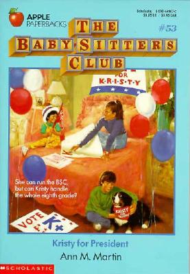 Image for Kristy for President (Baby-Sitters Club)