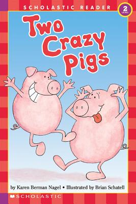 "Image for ""Two Crazy Pigs (Hello Reader, Level 2)"""