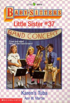 Image for Karen's Tuba (Baby-Sitters Little Sister, No. 37)