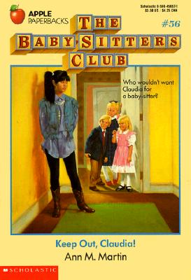 Image for Keep Out, Claudia! (Baby-Sitters Club)