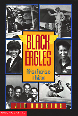 Black Eagles : African Americans in Aviation, JIM HASKINS