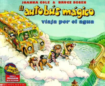 Image for El Autobus Magico: Viaja por el Agua (Magic School Bus)
