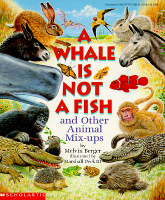 Image for A Whale Is Not a Fish: And Other Animal Mix-Ups