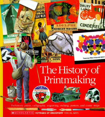 Image for The History of Printmaking (Voyages of Discovery)