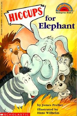 Image for Hiccups For Elephant (level 2) (Hello Reader)