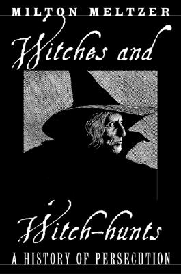 Witches And Witch-Hunts, Meltzer, Milton