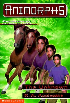 Image for The Unknown (Animorphs #14)