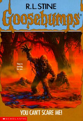 Image for You Can't Scare Me (Goosebumps)