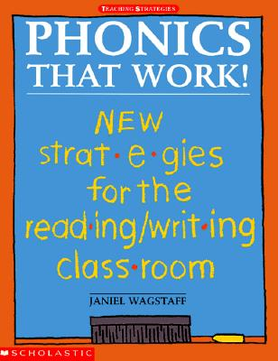 Image for Phonics that Work! New Strategies for the Reading/Writing Classroom