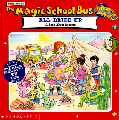 Image for The Magic School Bus: All Dried Up: A Book About Deserts
