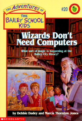 Wizards Dont Need Computers, DEBBIE DADEY