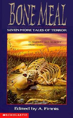 Image for Bone Meal: Seven More Tales of Terror