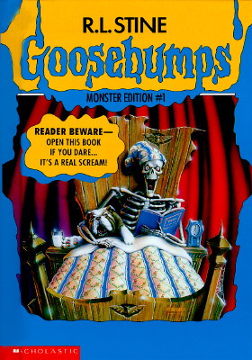 Image for Goosebumps Monster Edition 1: Welcome to Dead House, Stay Out of the Basement, and Say Cheese and Die!