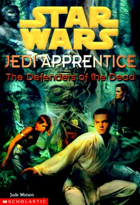 "Image for ""The Defenders of the Dead (Star Wars: Jedi Apprentice, Book 5)"""