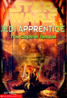 Image for The Captive Temple (Star Wars: Jedi Apprentice, Book 7)