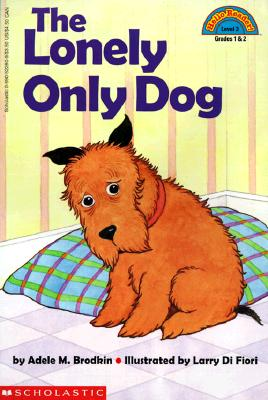 Image for Lonely Only Dog (Hello Reader (Level 3))
