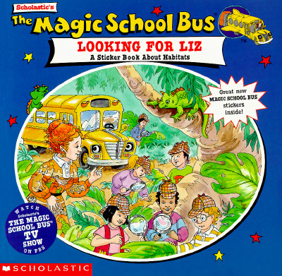 Image for Magic School Bus: Looking for Liz: A Sticker Book About Habitats