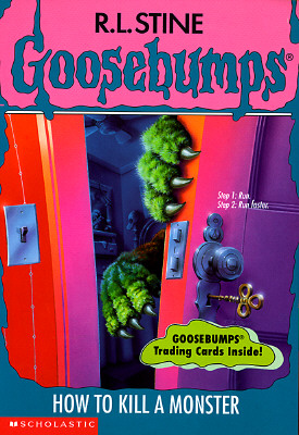 Image for How to Kill a Monster (Goosebumps # 46)