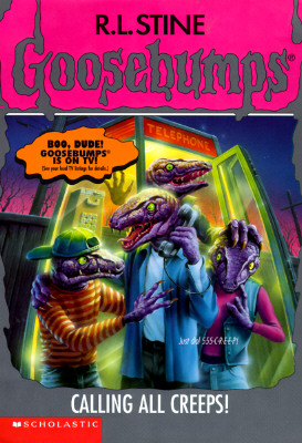 Image for Calling All Creeps (Goosebumps (Quality))