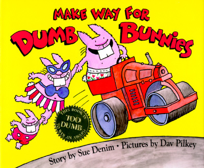 Image for Make Way For Dumb Bunnies