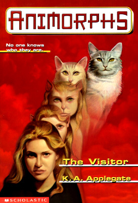 Image for The Visitor [Animorphs 2]