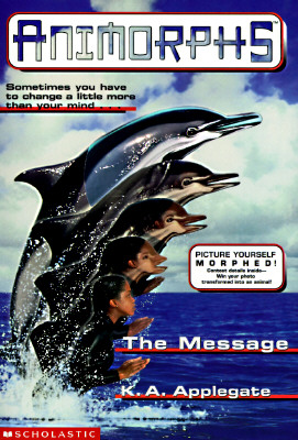 Image for The Message (Animorphs #4)
