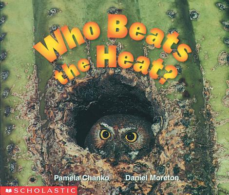 Image for Who Beats The Heat? (Science Emergent Reader) (Science Emergent Readers)