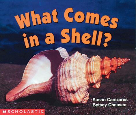 Image for WHAT COMES IN A SHELL