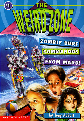 Image for Zombie Surf Commandos from Mars! (The Weird Zone #1)