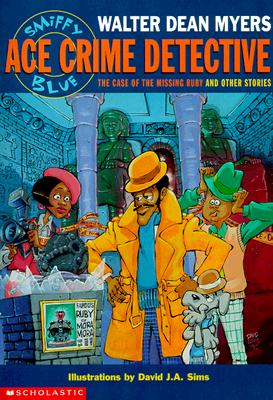 Image for Smiffy Blue: Ace Crime Detective : the Case of the Missing Ruby and Other Stories