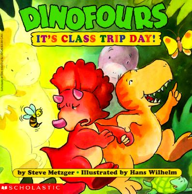 Image for It's Class Trip Day! (Dinofours)